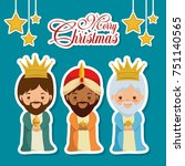 merry christmas three magic and ... | Shutterstock .eps vector #751140565