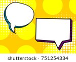 set dialog picture blank... | Shutterstock .eps vector #751254334