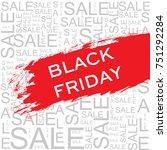 black friday. sale | Shutterstock .eps vector #751292284