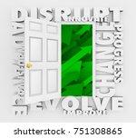 disrupt change adapt evolve... | Shutterstock . vector #751308865