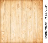 wooden wall background or...   Shutterstock . vector #751372834