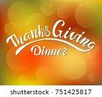 vector thanksgiving dinner...   Shutterstock .eps vector #751425817