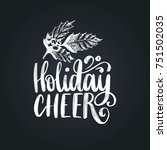 holiday cheer lettering on... | Shutterstock .eps vector #751502035