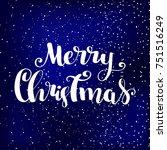 merry christmas lettering... | Shutterstock .eps vector #751516249