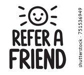 refer a friend. vector poster ... | Shutterstock .eps vector #751536949