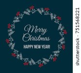 merry christmas and happy new... | Shutterstock .eps vector #751568221