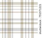 tartan. beige  gray and white... | Shutterstock .eps vector #751571221