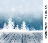 winter snow christmas... | Shutterstock . vector #751583521