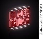 black friday background. neon... | Shutterstock .eps vector #751603351