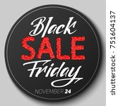 round badge with black friday... | Shutterstock .eps vector #751604137