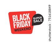 black friday weekend super sale ... | Shutterstock .eps vector #751618849
