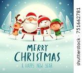 merry christmas  happy...   Shutterstock .eps vector #751662781