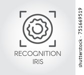 recognition iris biometric scan ... | Shutterstock .eps vector #751669519