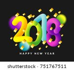 happy new year 2018 background. ... | Shutterstock .eps vector #751767511