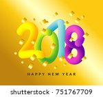 happy new year 2018 background. ... | Shutterstock .eps vector #751767709