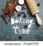 baking time. flour sprinkled on ... | Shutterstock . vector #751807759