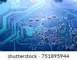 circuit board. electronic... | Shutterstock . vector #751895944