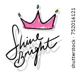 shine bright typography and... | Shutterstock .eps vector #752016121