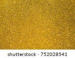 gold glitter texture christmas... | Shutterstock . vector #752028541