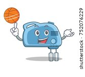 with basketball mixer character ... | Shutterstock .eps vector #752076229