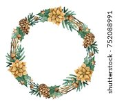 christmas wreath with flowers ... | Shutterstock . vector #752088991