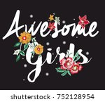 flowers embroidery and slogan | Shutterstock .eps vector #752128954