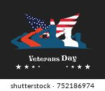 veterans day  veterans day is... | Shutterstock .eps vector #752186974