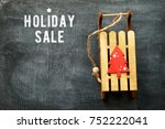 3  holiday sale | Shutterstock . vector #752222041