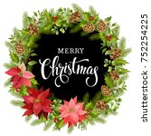 christmas wreath of red...   Shutterstock . vector #752254225