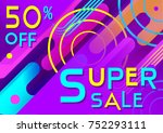 vector banner  50  off  super... | Shutterstock .eps vector #752293111