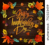 happy thanskgiving day greeting ... | Shutterstock .eps vector #752323459