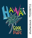 Hawaii Cool Dude. T Shirt Prin...