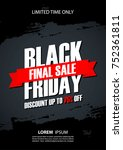 black friday final sale... | Shutterstock .eps vector #752361811