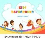 playing kids cartoon background ... | Shutterstock . vector #752444479