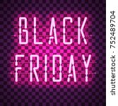black friday purple neon sign... | Shutterstock .eps vector #752489704