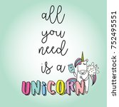 """""""all you need is a unicorn""""... 
