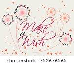 dandelion flowers valentine... | Shutterstock .eps vector #752676565