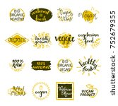 vegan labels set of bio organic ... | Shutterstock . vector #752679355