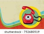 retro telephone abstract design ... | Shutterstock .eps vector #752680519