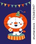 vector illustration of circus... | Shutterstock .eps vector #752681947