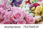 many pink roses made by fabric... | Shutterstock . vector #752704519