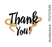 thank you handwritten... | Shutterstock .eps vector #752727634