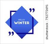 hello winter logo. gradient | Shutterstock .eps vector #752772691