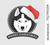 dog portrait in a red santa's... | Shutterstock .eps vector #752795359