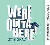 class of 2018 congratulations... | Shutterstock .eps vector #752807011