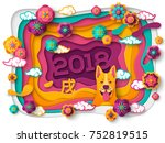 2018 chinese new year greeting...   Shutterstock .eps vector #752819515