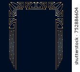 art deco golden frame with... | Shutterstock . vector #752886604