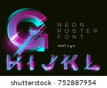 vector neon typeset. glowing... | Shutterstock .eps vector #752887954