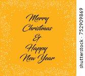 merry christmas   happy new... | Shutterstock .eps vector #752909869