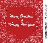merry christmas   happy new... | Shutterstock .eps vector #752910019
